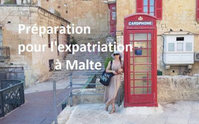La préparation pour l'expatriation à Malte